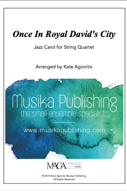 Once in Royal David's City - String Quartet
