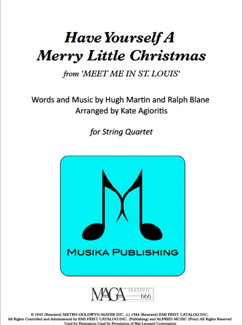 Have Yourself a Merry Little Christmas - String Quartet