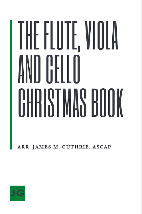 The Flute, Viola and Cello Christmas Book