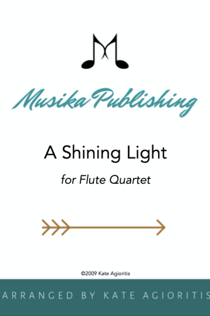 A Shining Light - Flute Quartet
