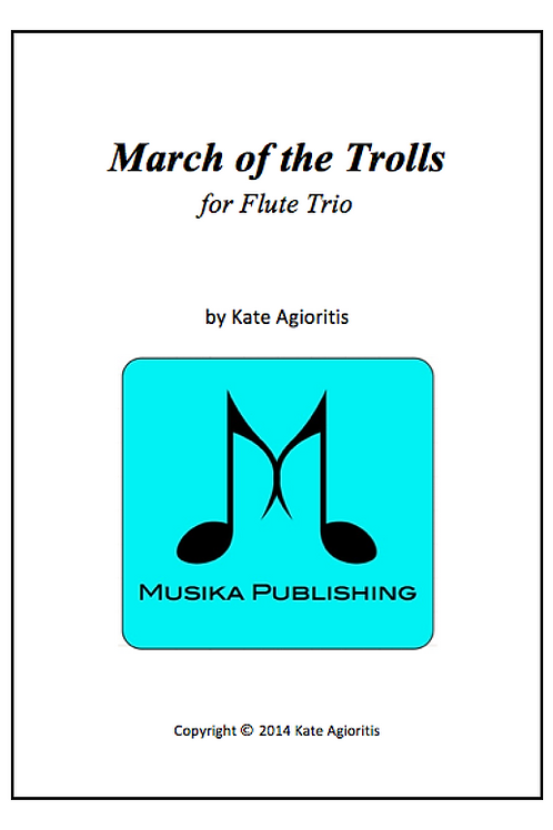 March of the Trolls - Flute Trio