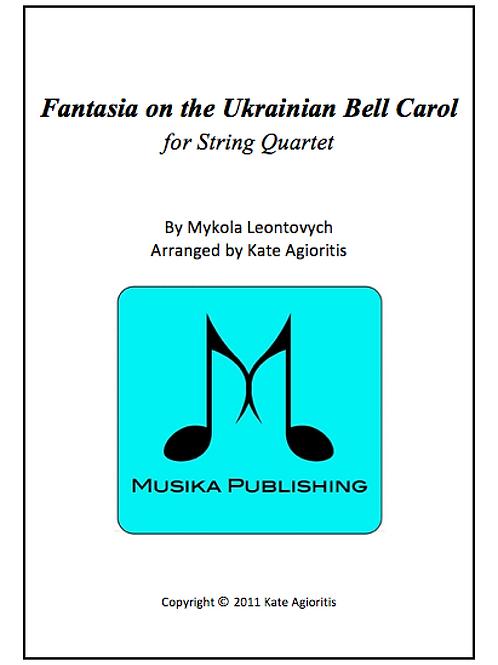 Fantasia on the Ukrainian Bell Carol - String Quartet