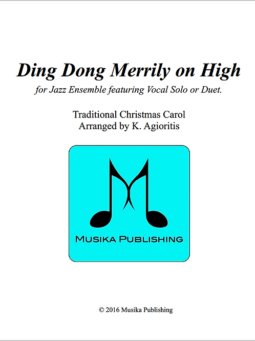Ding Dong Merrily on High - Jazz Ensemble Vocal Feature