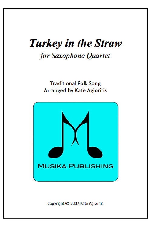Turkey in the Straw - Saxophone Quartet
