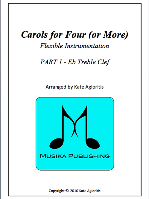 Carols for Four (or More) Part 1 Eb Treble Clef