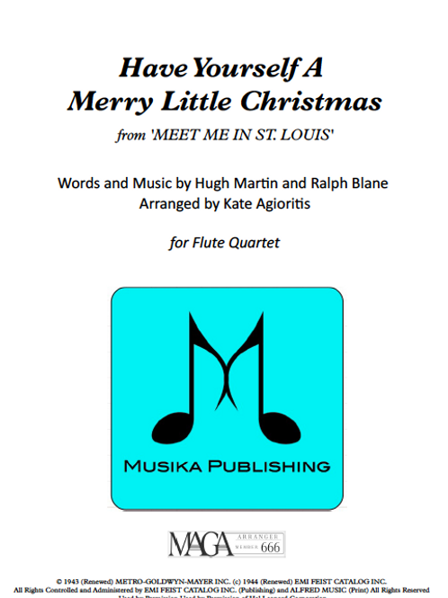 Have Yourself a Merry Little Christmas - Flute Quartet