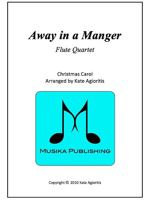 Away in a Manger - Flute Quartet