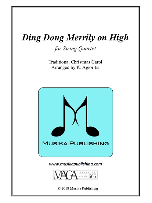Ding Dong Merrily on High (Traditional) - for String Quartet