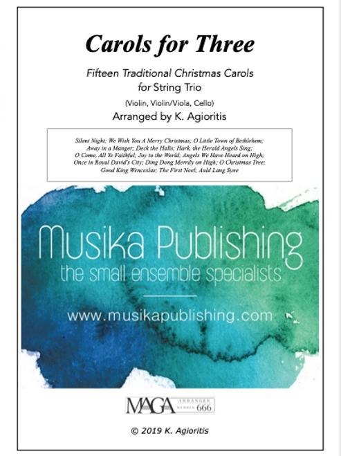 Carols for Three - 15 Traditional Carols for String Trio
