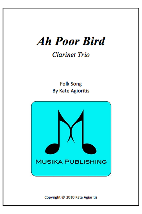 Ah Poor Bird - Clarinet Trio