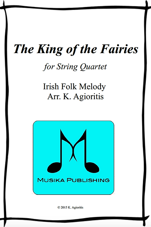 The King of the Fairies - String Quartet