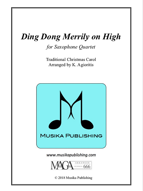 Ding Dong Merrily on High (Traditional) - for Saxophone Quartet