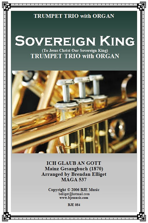 Sovereign King - Trumpet Trio and Organ