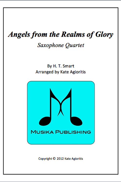Angels from the Realms of Glory - Saxophone Quartet