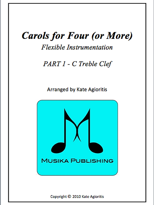Carols for Four (of More) Part 1 C Treble Clef