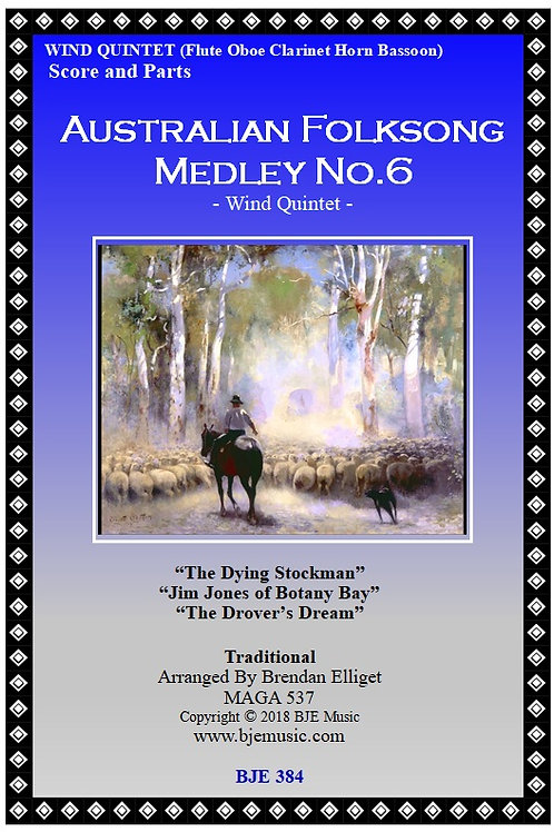 Australian Folk Song Medley No.6 - Wind Quintet
