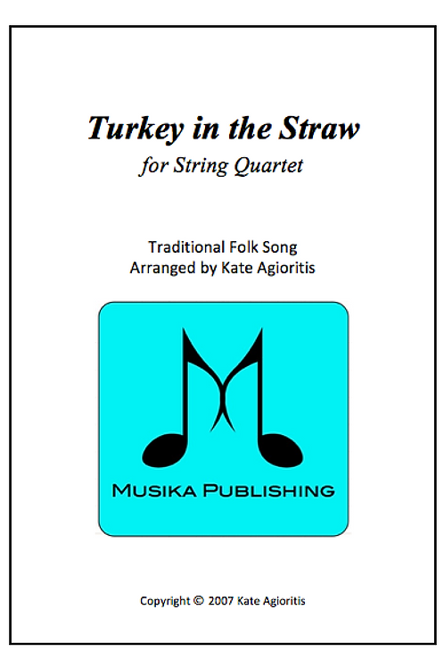 Turkey in the Straw - String Quartet