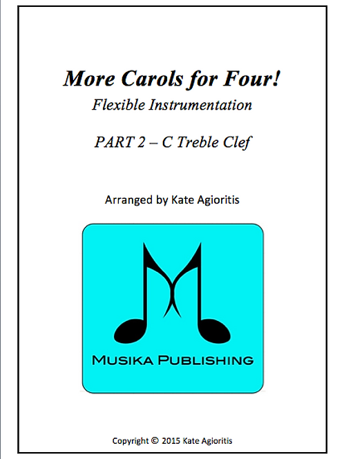 More Carols for Four Part 2 - C Treble Clef