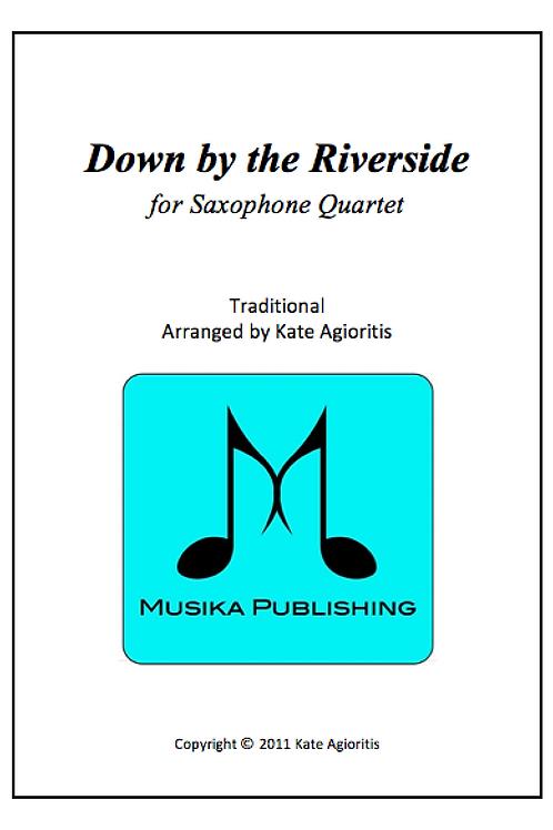 Down By The Riverside - Saxophone Quartet