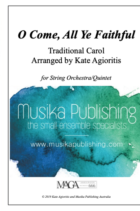 O Come, All Ye Faithful - String Quintet/Orchestra