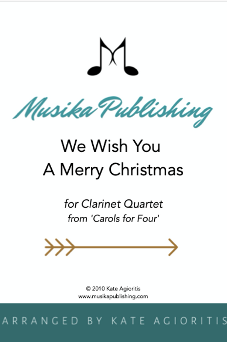 We Wish You A Merry Christmas - Clarinet Quartet