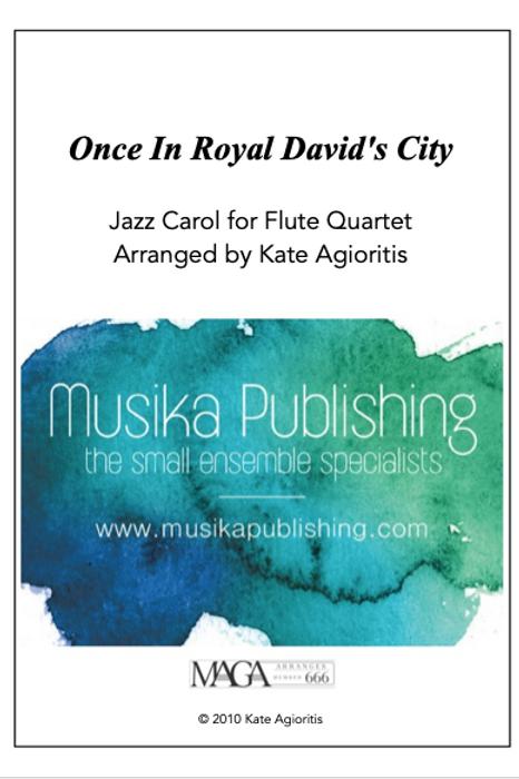 Once in Royal David's City - Flute Quartet
