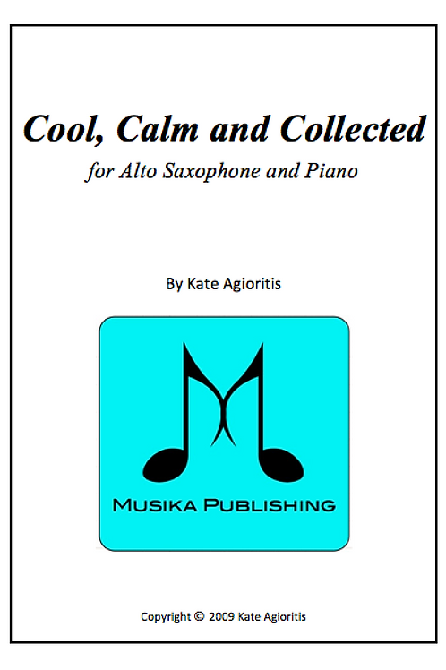 Cool, Calm and Collected - Alto Saxophone and Piano