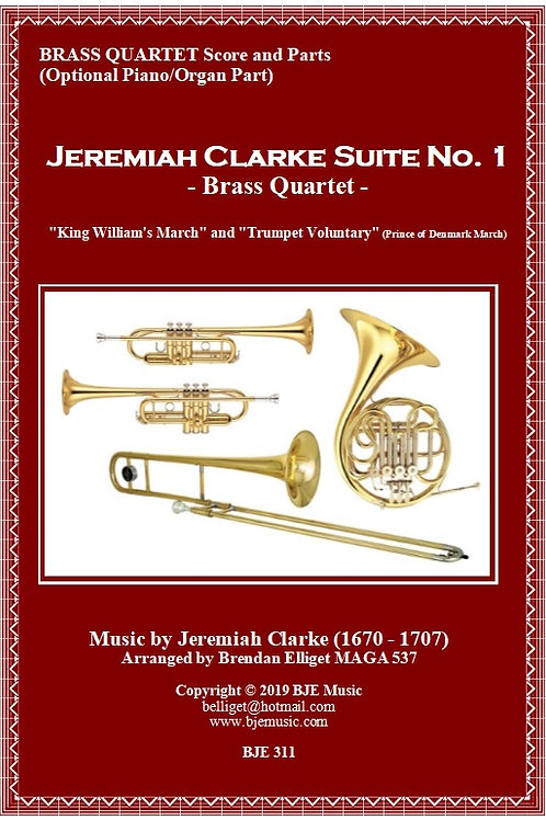 Jeremiah Clarke Suite No. 1 - Brass Quartet