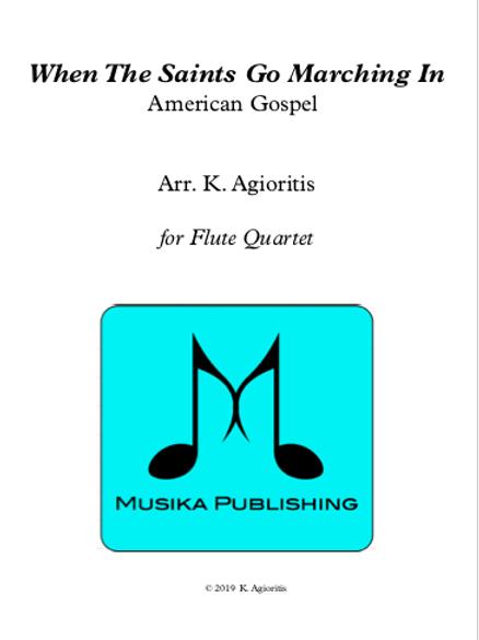When the Saints Go Marching In - Flute Quartet