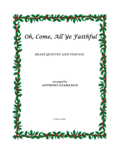 O Come, All Ye Faithful - Brass Quintet