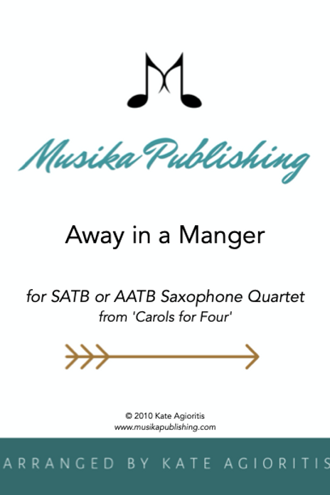 Away in a Manger - Saxophone Quartet