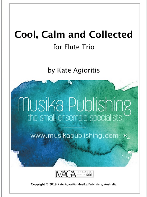 Cool, Calm and Collected - Flute Trio