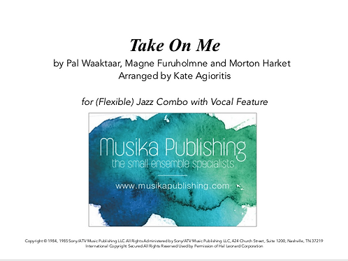 Take On Me - (Flexible) Jazz Combo with Vocal Feature