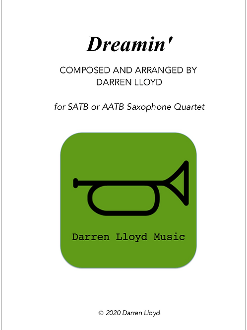 Dreamin' - for Saxophone Quartet