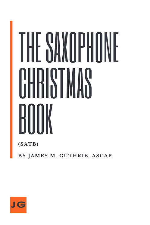The Saxophone Christmas Book (SATB)