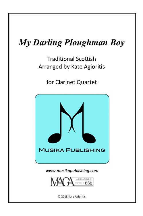 My Darling Ploughman Boy - for Clarinet Quartet