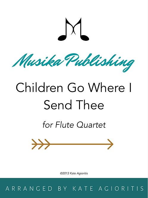 Children Go Where Send Thee - Flute Quartet