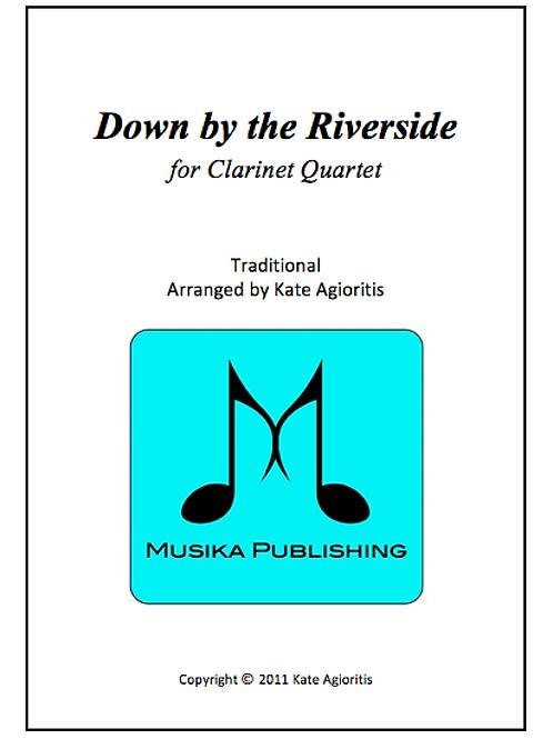 Down By The Riverside - Clarinet Quartet