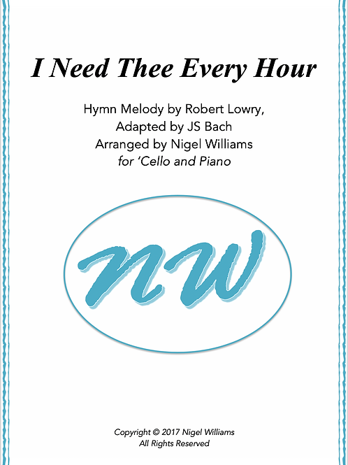 I Need Thee Every Hour - 'Cello and Piano