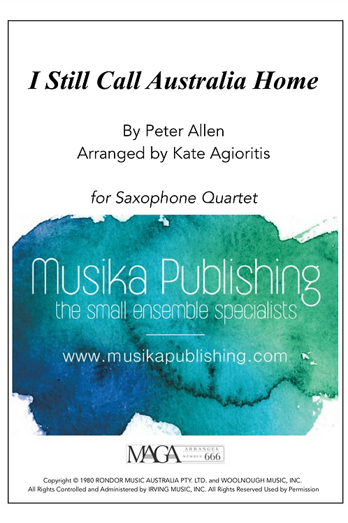 I Still Call Australia Home - Saxophone Quartet