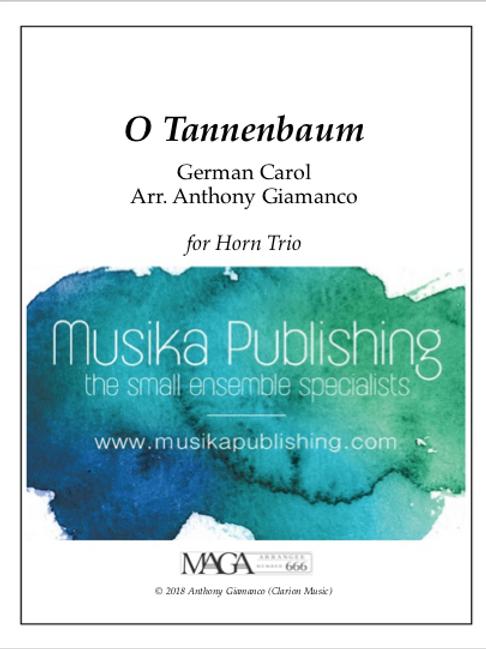 O Tannenbaum (O Christmas Tree) - Horn Trio