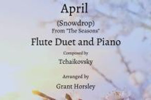 """""""April"""" (Snowdrop)-Tchaikovsky- Flute Duet with Piano"""