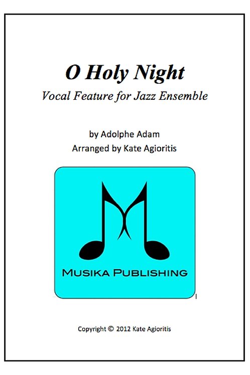 O Holy Night - Jazz Ensemble Vocal Feature