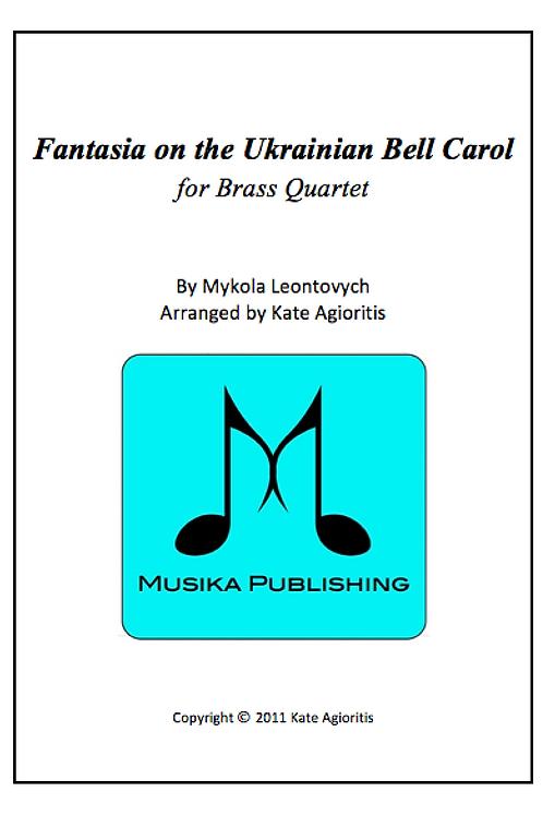 Fantasia on the Ukrainian Bell Carol - Brass Quartet