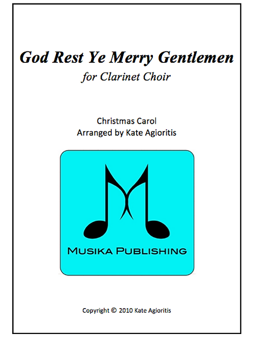 God Rest Ye Merry Gentlemen - Clarinet Choir