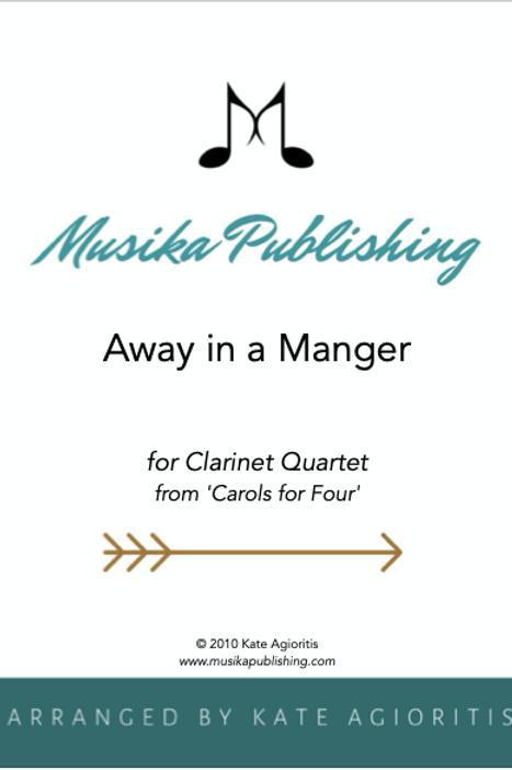 Away in a Manger - Clarinet Quartet