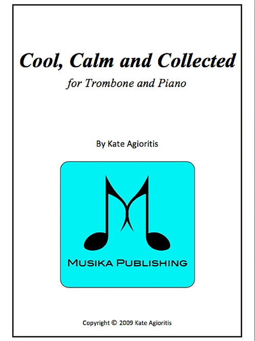 Cool, Calm and Collected - Trombone and Piano