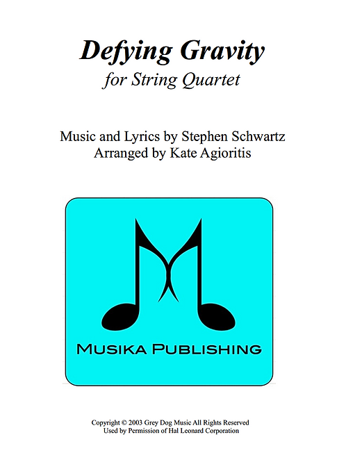 Defying Gravity (from Wicked) - String Quartet