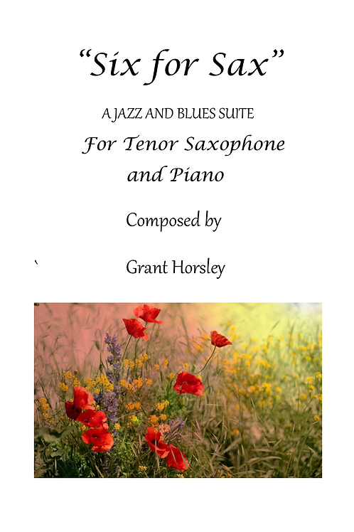Six for Sax - Six Jazz and Blues Pieces for Tenor Saxophone and Piano