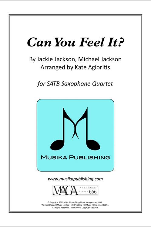 Can You Feel It - SATB Saxophone Quartet